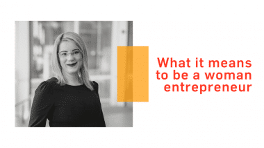What it means to be a woman entrepreneur