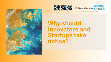 Earth Day 2020 – Why should innovators and startups take notice?
